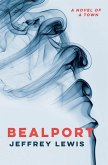 Bealport - A Novel of a Town
