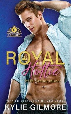 Royal Hottie - Phillip - Gilmore, Kylie