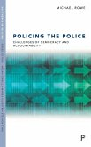 Policing the Police: Challenges of Democracy and Accountability