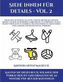Kindergarten Malbuch (Siehe innen für Details - Vol. 2): Dieses Buch enthält 50 extra große Bilder mit dicken Linien, um eine fehlerfreie Farbgebung z