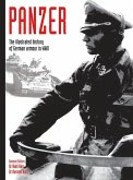 Panzer, 1: The Illustrated History of German Armour in WWII