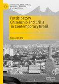 Participatory Citizenship and Crisis in Contemporary Brazil (eBook, PDF)