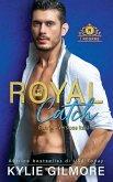 Royal Catch - Gabriel