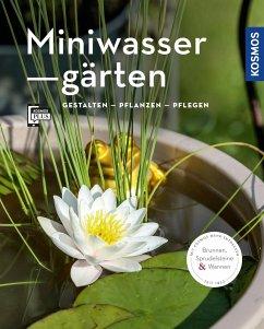 Miniwassergärten (Mein Garten) (eBook, PDF) - Böswirth, Daniel; Thinschmidt, Alice