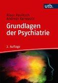 Grundlagen der Psychiatrie (eBook, ePUB)