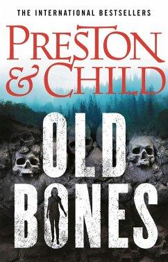 Old Bones (eBook, ePUB) - Preston, Douglas; Child, Lincoln
