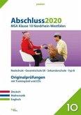 Abschluss 2020 - Mittlerer Schulabschluss. Deutsch, Mathematik und Englisch. Nordrhein-Westfalen
