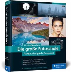 Die große Fotoschule - Westphalen, Christian