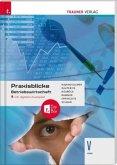 Praxisblicke - Betriebswirtschaft V HAK, inkl. digitalem Zusatzpaket