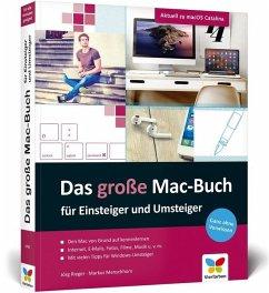 Das große Mac-Buch für Einsteiger und Umsteiger - Rieger, Jörg; Menschhorn, Markus