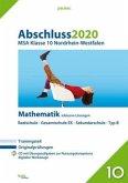 Abschluss 2020 - Mittlerer Schulabschluss. Mathematik. Nordrhein-Westfalen
