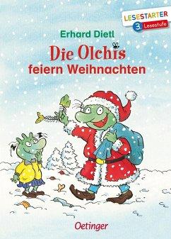 Die Olchis feiern Weihnachten - Dietl, Erhard