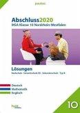Abschluss 2020 - Mittlerer Schulabschluss. Deutsch, Mathematik, Englisch. Nordrhein-Westfalen Lösungen