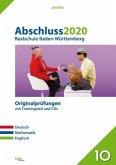 Abschluss 2020 - Realschule. Deutsch, Mathematik und Englisch. Baden-Württemberg