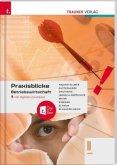 Praxisblicke - Betriebswirtschaft II HAK, inkl. digitalem Zusatzpaket