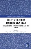 The 21st Century Maritime Silk Road