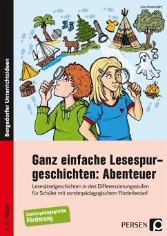 Ganz einfache Lesespurgeschichten: Abenteuer - Rosendahl, Julia