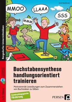 Buchstabensynthese handlungsorientiert trainieren - Stadelmeier, Janet