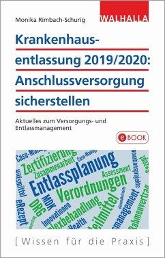 Krankenhausentlassung 2019/2020: Anschlussversorgung sicherstellen (eBook, PDF) - Rimbach-Schurig, Monika