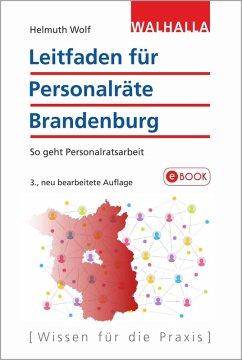 Leitfaden für Personalräte Brandenburg (eBook, PDF) - Wolf, Helmuth