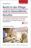 Recht in der Pflege und in Gesundheitsberufen (eBook, PDF)