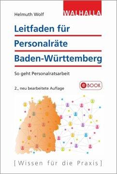 Leitfaden für Personalräte Baden-Württemberg (eBook, PDF) - Wolf, Helmuth