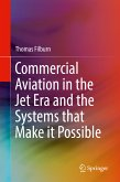 Commercial Aviation in the Jet Era and the Systems that Make it Possible (eBook, PDF)
