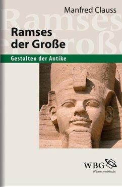 Ramses der Große (eBook, ePUB) - Clauss, Manfred