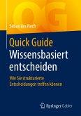 Quick Guide Wissensbasiert entscheiden (eBook, PDF)