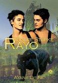 Innere Stärke - Rayo (eBook, ePUB)