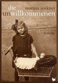 Die UnWillkommenen (eBook, ePUB)