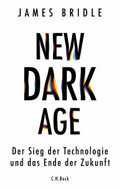 New Dark Age (eBook, ePUB) - Bridle, James