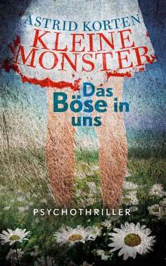 Kleine Monster (eBook, ePUB) - Korten, Astrid