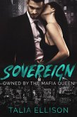 Sovereign (Owned by the Mafia Queen, #2) (eBook, ePUB)