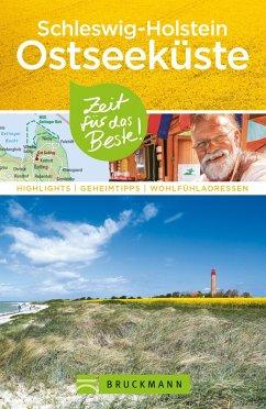 Bruckmann Reiseführer Schleswig-Holstein Ostseeküste (eBook, ePUB) - Lendt, Christine; Heinze, Ottmar