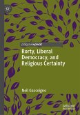 Rorty, Liberal Democracy, and Religious Certainty (eBook, PDF)