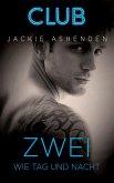 Zwei wie Tag und Nacht / Club Bd.24 (eBook, ePUB)