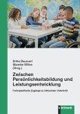 Zwischen Persönlichkeitsbildung und Leistungsentwicklung (eBook, PDF)
