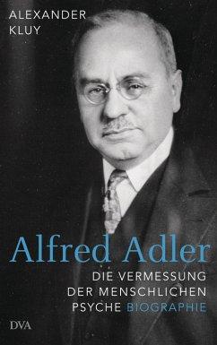Alfred Adler (eBook, ePUB) - Kluy, Alexander