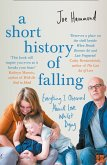 A Short History of Falling: Everything I Observed About Love Whilst Dying (eBook, ePUB)