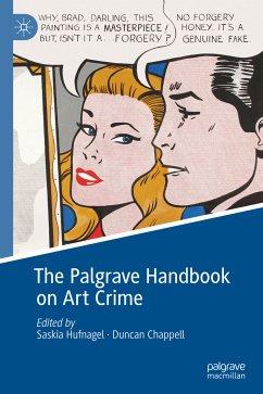 The Palgrave Handbook on Art Crime (eBook, PDF)
