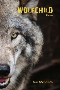 Wolfchild (eBook, ePUB) - Cardinal, C. C.