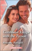 Caribbean Escape with the Tycoon (eBook, ePUB)
