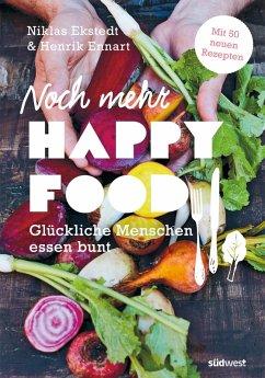 Noch mehr Happy Food (eBook, ePUB) - Ekstedt, Niklas; Ennart, Henrik