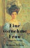 Hermann Heiberg: Eine vornehme Frau - Historischer Roman (eBook, ePUB)