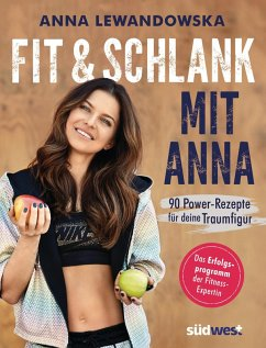 Fit und schlank mit Anna (eBook, ePUB) - Lewandowska, Anna