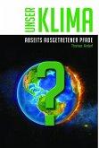 Unser Klima zum Selbstverständnis (eBook, ePUB)