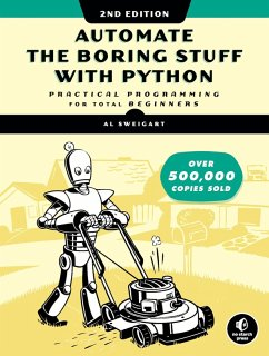 Automate the Boring Stuff with Python, 2nd Edition (eBook, ePUB) - Sweigart, Al