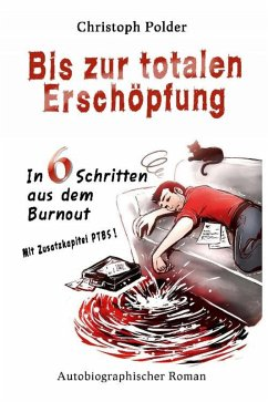 Bis zur totalen Erschöpfung (eBook, ePUB) - Polder, Christoph