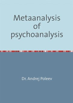 Metaanalysis of psychoanalysis (eBook, ePUB) - Poleev, Andrej